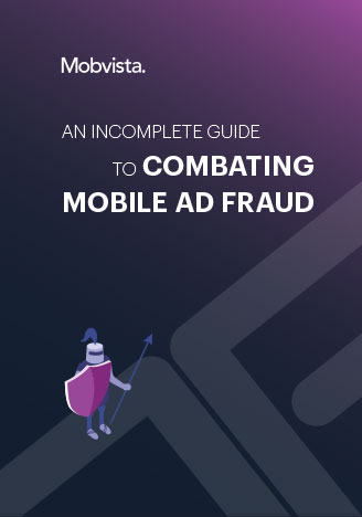 An Incomplete Guide to Combating Moblie Ad Fraud